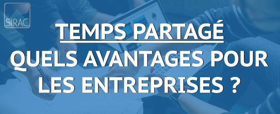 Temps Partagé - Les avantages pour les entreprises | SIRAC ETTP