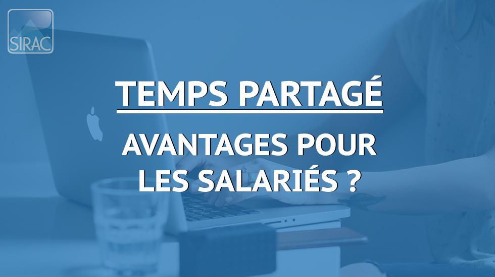 Travailler en temps partagé – Avantages pour les salariés | SIRAC ETTP
